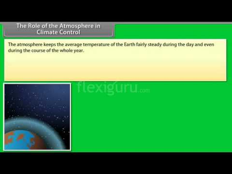 What Is The Role Of Atmosphere In Climate Control ?